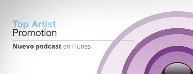 Top Artist Promotion Podcast en iTunes