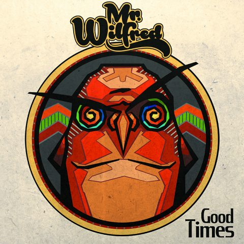 Mr Wilfred - Good times