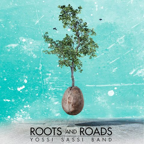 Yossi Sassi - Roots and Roads