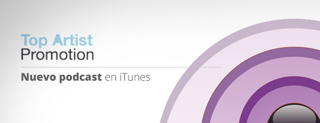 Top Artist Promotion Podcast en iTunes
